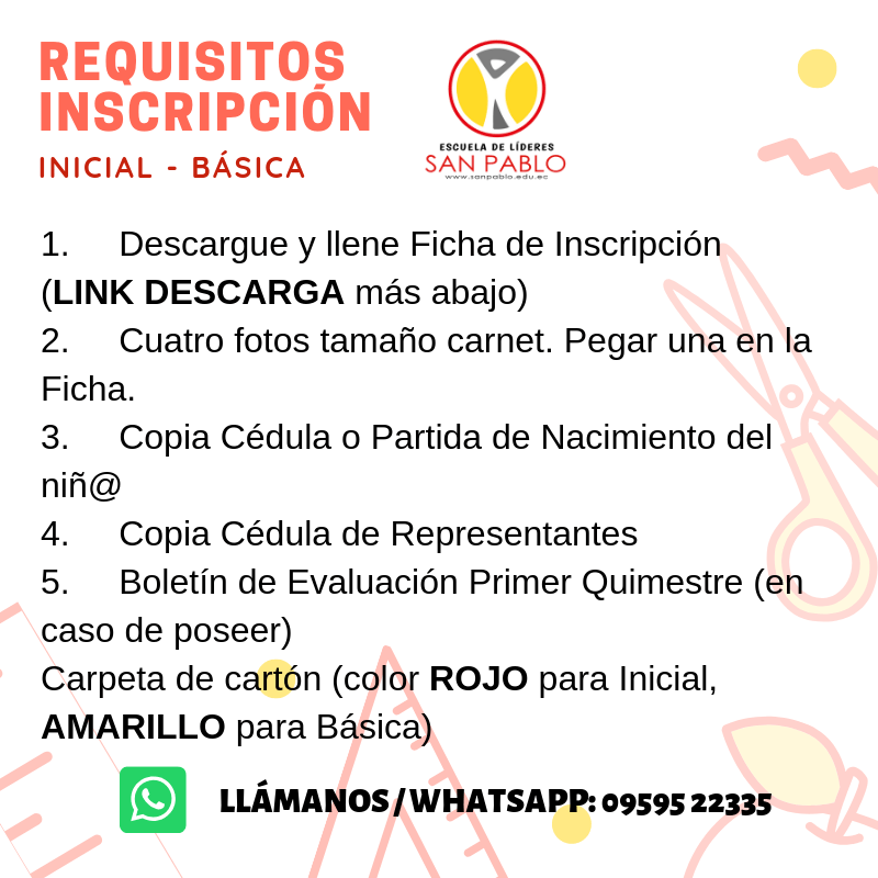 Inicial y Básica. escuela de lideres en riobamba-unidad educativa-San pablo-escuela de líderes